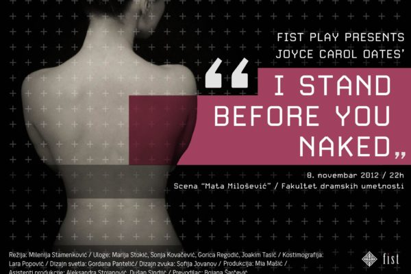 FIST produkcija: Stojim naga pred tobom / FIST Production: I Stand before You Naked